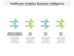 Healthcare Analytics Business Intelligence Ppt Powerpoint Presentation Portfolio Display Cpb