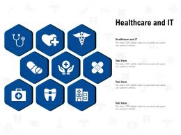 Healthcare And IT Ppt Powerpoint Presentation Outline Vector