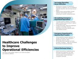 Healthcare Challenges To Improve Operational Efficiencies
