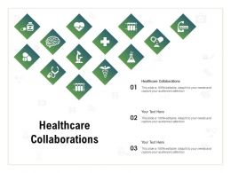Healthcare Collaborations Ppt Powerpoint Presentation File Icon