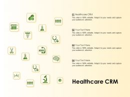 Healthcare CRM Ppt Powerpoint Presentation Infographics Templates