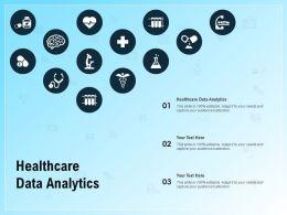 Healthcare Data Analytics Ppt Powerpoint Presentation Summary Topics