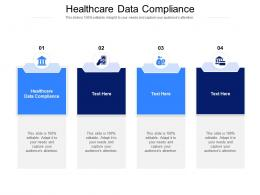 Healthcare Data Compliance Ppt Powerpoint Presentation Icon Objects Cpb