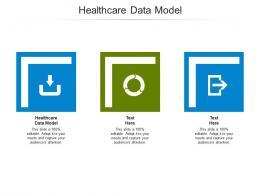 Healthcare Data Model Ppt Powerpoint Presentation Slides Show Cpb