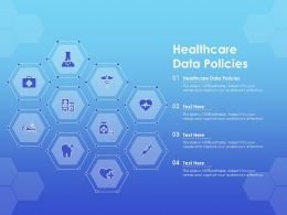 Healthcare Data Policies Ppt Powerpoint Presentation Model Designs