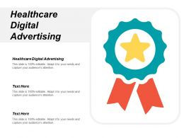 Healthcare Digital Advertising Ppt Powerpoint Presentation Infographic Template Ideas Cpb