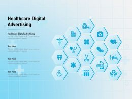 Healthcare Digital Advertising Ppt Powerpoint Presentation Slides Graphic Images