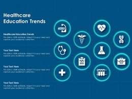 Healthcare Education Trends Ppt Powerpoint Presentation Pictures Gridlines