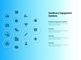 Healthcare Engagement Solutions Ppt Powerpoint Presentation Slides Example Topics