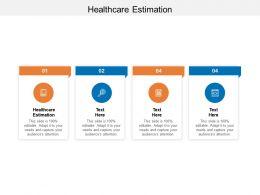 Healthcare Estimation Ppt Powerpoint Presentation Outline Slide Cpb