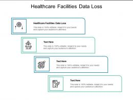 Healthcare Facilities Data Loss Ppt Powerpoint Presentation Pictures Show Cpb