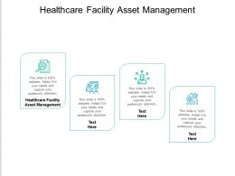 Healthcare Facility Asset Management Ppt Powerpoint Presentation Slides Graphics Cpb