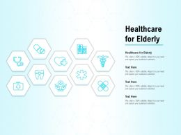 Healthcare For Elderly Ppt Powerpoint Presentation Icon Picture