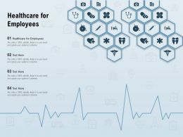 Healthcare For Employees Ppt Powerpoint Presentation Infographics Layout