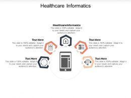 Healthcare Informatics Ppt Powerpoint Presentation Ideas Professional Cpb