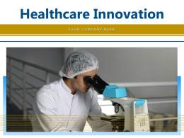Healthcare Innovation Technology Industry Electronic Accuracy Efficiency Engagement Analytics