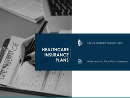 Healthcare Insurance Plans Firms Policy Comparison Ppt Powerpoint Presentation Deck