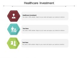 Healthcare Investment Ppt Powerpoint Presentation Icon Graphics Template Cpb