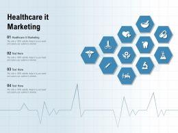 Healthcare It Marketing Ppt Powerpoint Presentation Infographics Topics