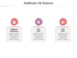 Healthcare Life Sciences Ppt Powerpoint Presentation Infographic Template Graphics Cpb