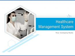Healthcare Management System Powerpoint Presentation Slides