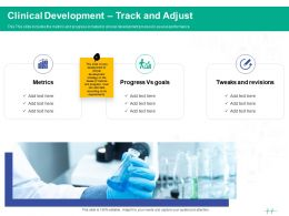 Healthcare Marketing Clinical Development Track And Adjust Ppt Powerpoint Presentation Microsoft