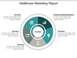 Healthcare Marketing Report Ppt Powerpoint Presentation Summary Information Cpb