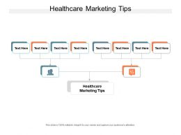 Healthcare Marketing Tips Ppt Powerpoint Presentation Slides Graphics Cpb