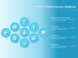 Healthcare Patient Access Solutions Ppt Powerpoint Presentation Icon Topics
