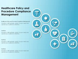 Healthcare Policy And Procedure Compliance Management Ppt Powerpoint Presentation Vector