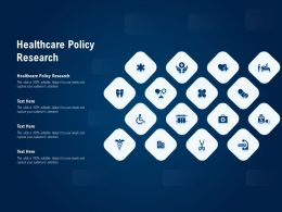 Healthcare Policy Research Ppt Powerpoint Presentation Professional Visuals