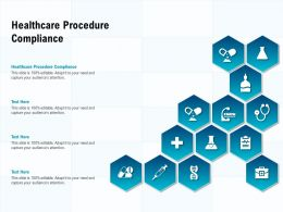 Healthcare Procedure Compliance Ppt Powerpoint Presentation Inspiration Guidelines