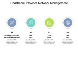 Healthcare Provider Network Management Ppt Powerpoint Presentation Designs Cpb