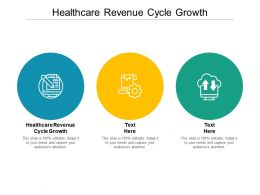 Healthcare Revenue Cycle Growth Ppt Powerpoint Presentation Outline Deck Cpb