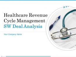 Healthcare Revenue Cycle Management SW Deal Analysis Powerpoint Presentation Slides