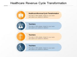 Healthcare Revenue Cycle Transformation Ppt Powerpoint Presentation Guide Cpb