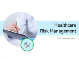 Healthcare Risk Management Process Analysis Evaluation Assessment Resource Planning