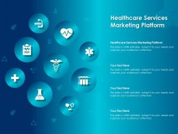 Healthcare Services Marketing Platform Ppt Powerpoint Presentation Summary Introduction