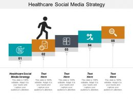 Healthcare Social Media Strategy Ppt Powerpoint Presentation Infographic Template Images Cpb