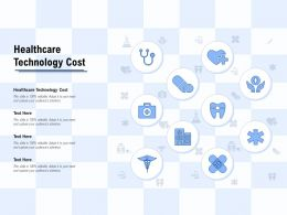 Healthcare Technology Cost Ppt Powerpoint Presentation Infographics Example