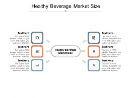Healthy Beverage Market Size Ppt Powerpoint Presentation Icon Deck Cpb