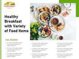 Healthy Breakfast With Variety Of Food Items