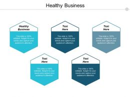 Healthy Business Ppt Powerpoint Presentation Gallery File Formats Cpb