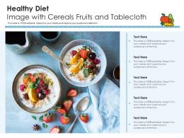 Healthy Diet Image With Cereals Fruits And Tablecloth Infographic Template