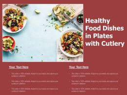 Healthy Food Dishes In Plates With Cutlery