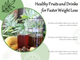 Healthy Fruits And Drinks For Faster Weight Loss