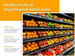 Healthy Fruits At Departmental Retail Store