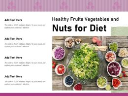 Healthy Fruits Vegetables And Nuts For Diet