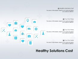 Healthy Solutions Cost Ppt Powerpoint Presentation File Themes