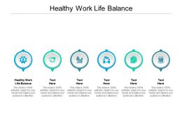 Healthy Work Life Balance Ppt Powerpoint Presentation Icon Portfolio Cpb